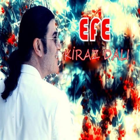 دانلود آهنگ Efe به نام Kiraz Dali