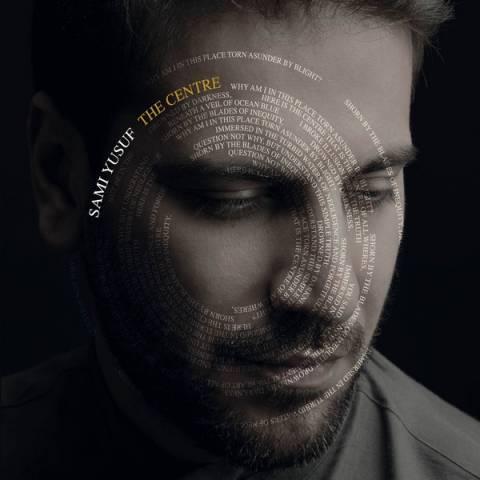 دانلود آلبوم سامی یوسف به نام The Centre