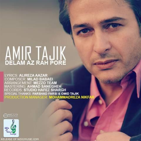 دانلود آهنگ امیر تاجیک به نام دلم از راه پره