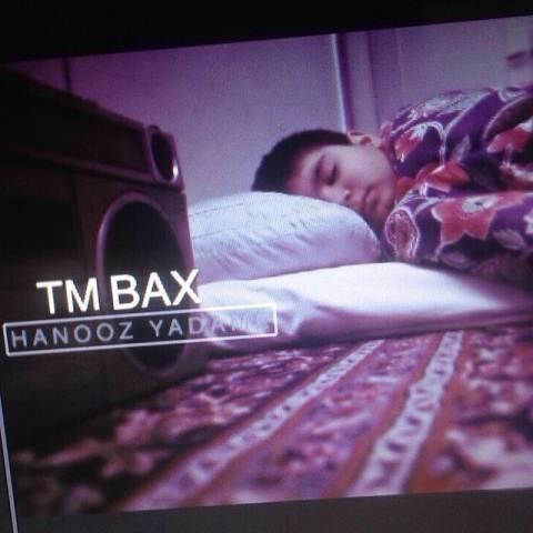 دانلود آهنگ TM bax به نام هنوز یادمه