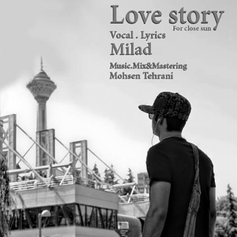 دانلود آهنگ میلاد به نام داستان عاشقانه