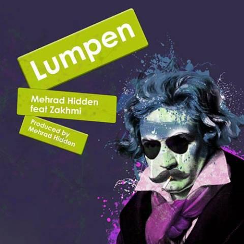 دانلود آهنگ مهراد هیدن و زخمی به نام لومپن