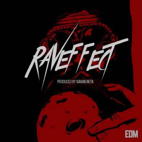 دانلود آهنگ سحاب بتا به نام Raveffect
