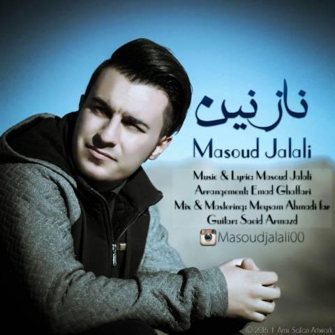 دانلود آهنگ مسعود جلالی به نام نازنین
