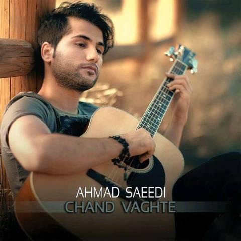 Ahmad Saeedi - Chan Vaghte