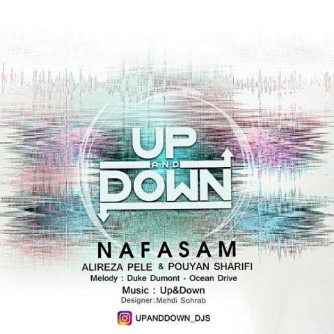 دانلود آهنگ Up & Down به نام نفسم