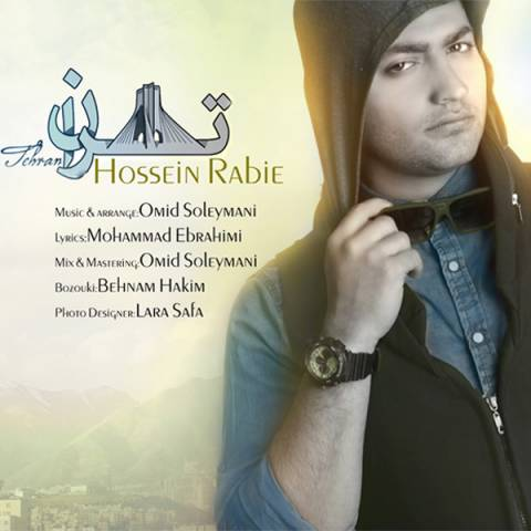 دانلود آهنگ حسین ربیع به نام تهران