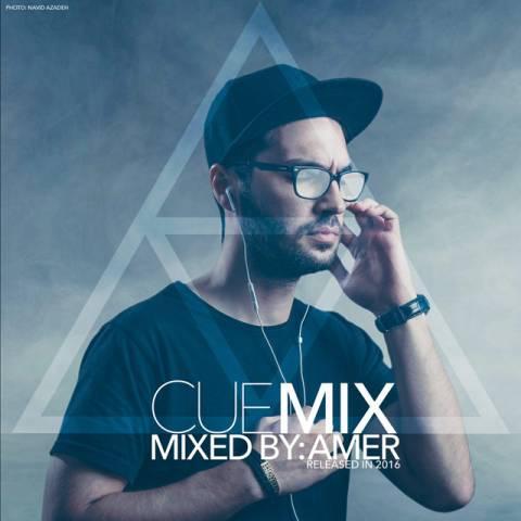دانلود آهنگ Amer به نام Cue Mix