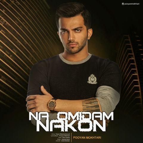 http://nex1music.ir/upload/148294156412606160pooyan-mokhtari-na-omidam-nakon.jpg