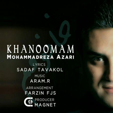 دانلود آهنگ محمدرضا آذری به نام خانومم