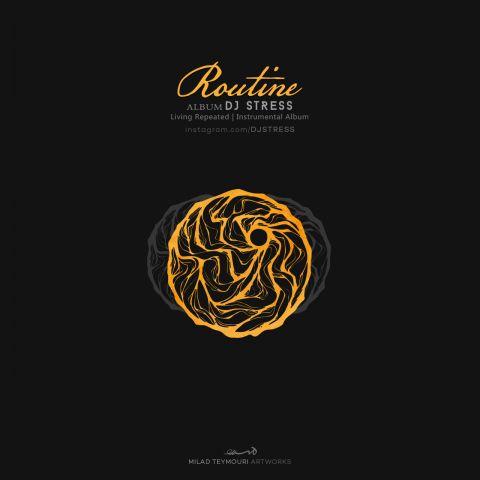 دانلود آلبوم دی جی استرس به نام روتین