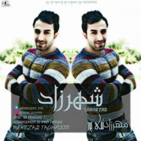دانلود آهنگ مهرزاد تقی پور به نام شهرزاد