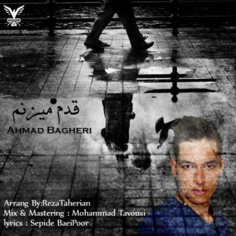 دانلود آهنگ احمد باقری به نام قدم میزنم