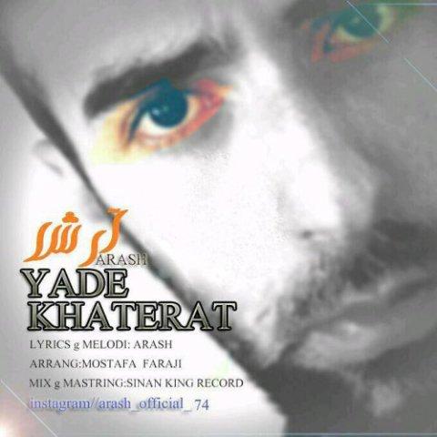 Arash&nbspYade Khaterat