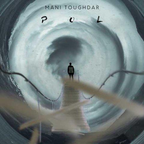 دانلود آلبوم مانی طوقدار به نام پل