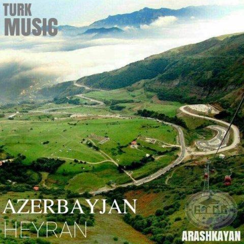 دانلود آهنگ آرش کایان به نام آذربایجان