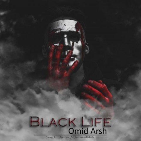 دانلود آهنگ امید عرش به نام Black Life