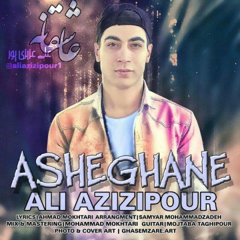 Ali Azizipour&nbspAsheghane
