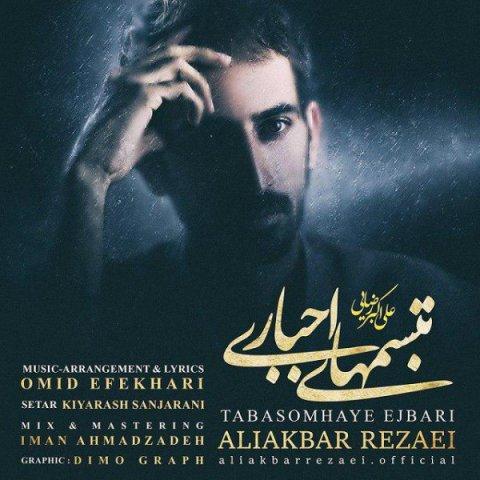 Aliakbar Rezaei&nbspTabasom Haye Ejbari