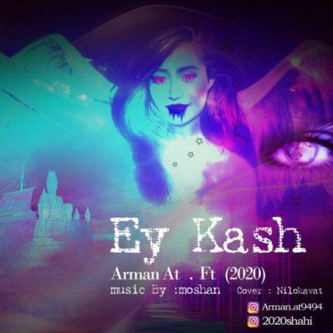Arman&nbspEy Kash