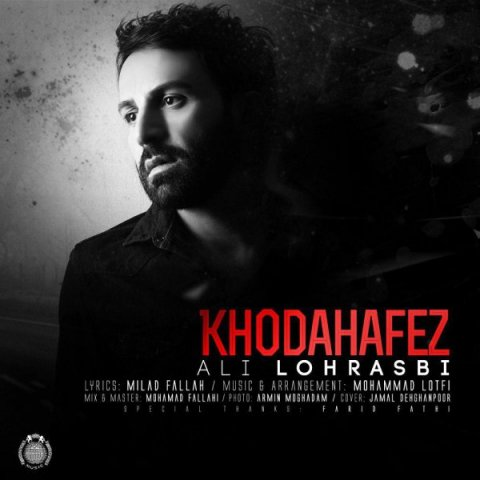 Ali Lohrasbi&nbspKhodahafez