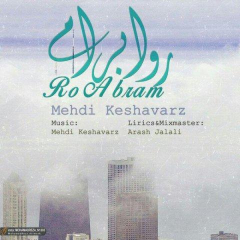 Mehdi Keshavarz&nbspRoo Abram