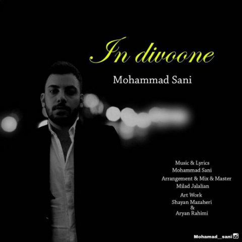 Mohammad Sani&nbspIn Divoone