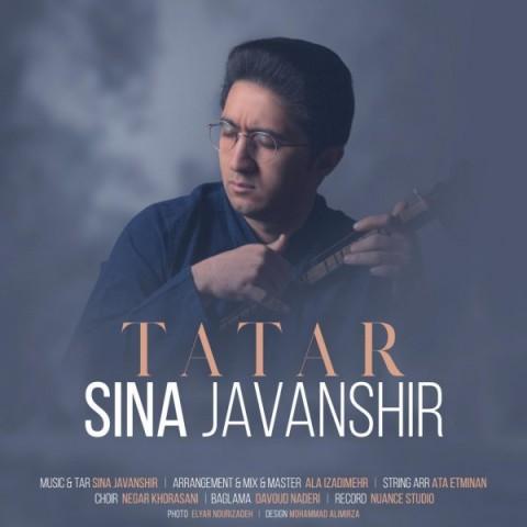 سینا جوانشیر تاتار | دانلود آهنگ سینا جوانشیر به نام تاتار