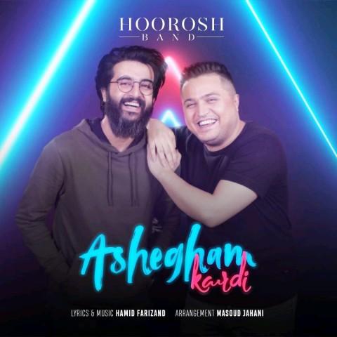 Hoorosh Band&nbspAshegham Kardi