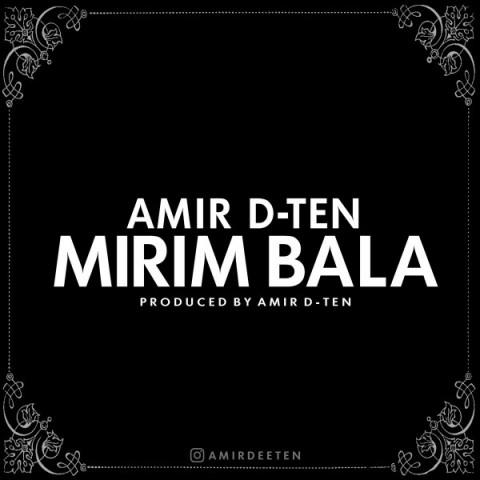 Amir D-Ten&nbspMirim Bala