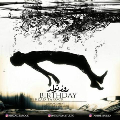 بهزاد تاراک روز تولد | دانلود آهنگ بهزاد تاراک به نام روز تولد