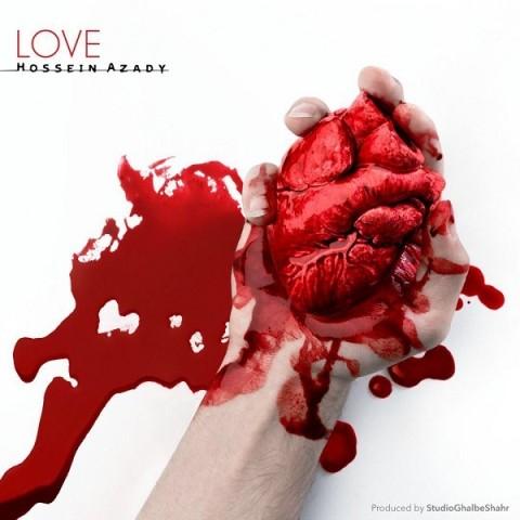 حسین آزادی عشق | دانلود آهنگ حسین آزادی به نام عشق