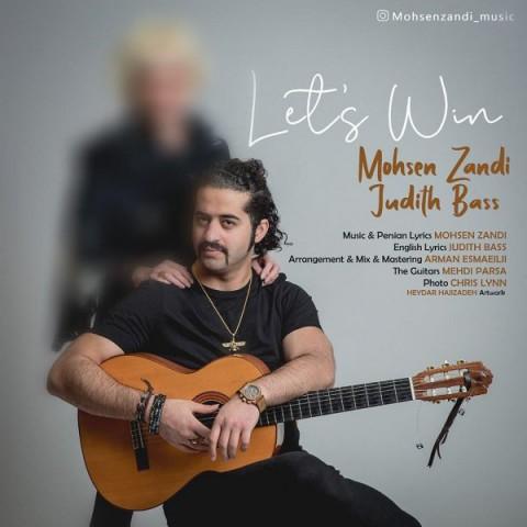 محسن زندی Let's Win | دانلود آهنگ محسن زندی به نام Let's Win