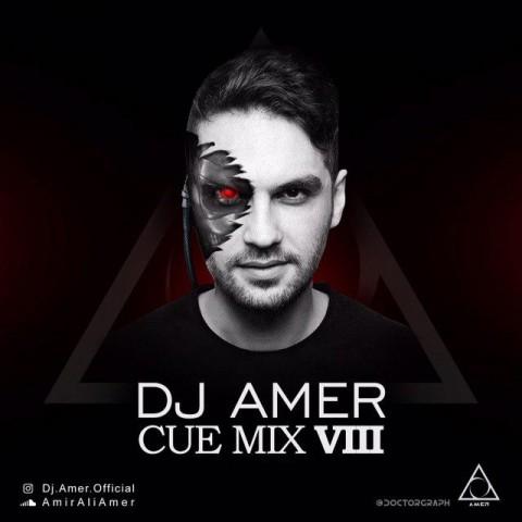 دانلود ریمیکس جدید دی جی عامر به نام Cue Mix Viii