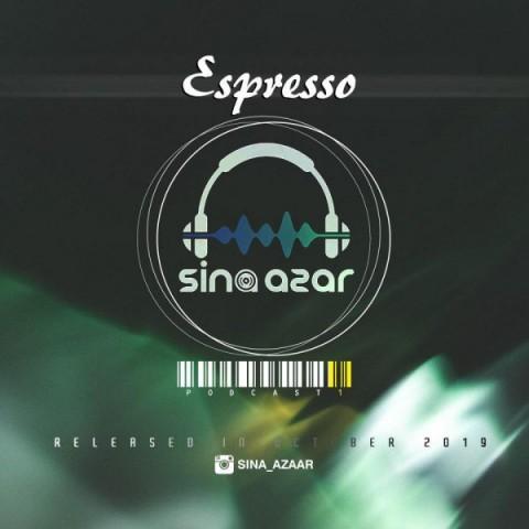 دانلود آهنگ جدید دی جی سینا آذر اسپرسو