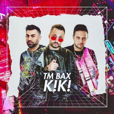 تی ام بکس کی کی، دانلود آهنگ جدید تی ام بکس کی کی + متن ترانه