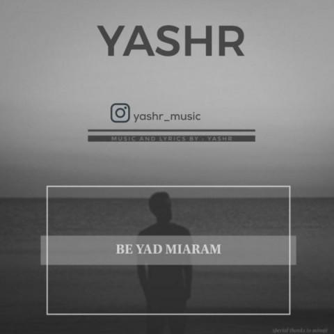 دانلود آهنگ جدید Yashr به یاد میارم