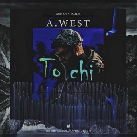 دانلود آهنگ جدید A west تو چی
