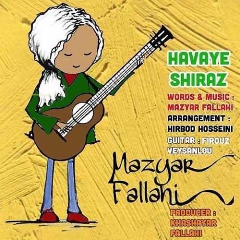 مازیار فلاحی هوای شیراز، دانلود آهنگ جدید مازیار فلاحی هوای شیراز + متن ترانه