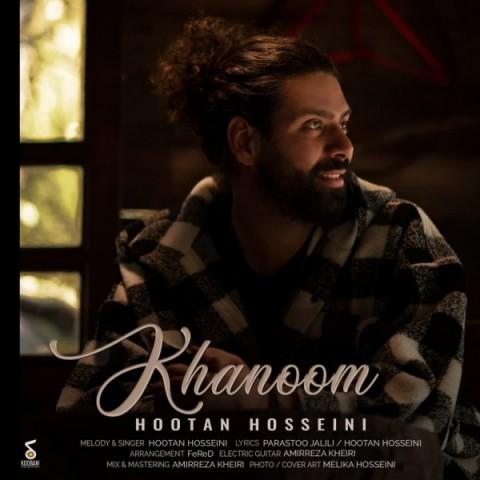 دانلود آهنگ جدید هوتن حسینی خانم