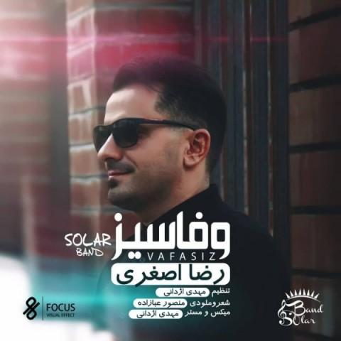 دانلود آهنگ جدید رضا اصغری وفاسیز