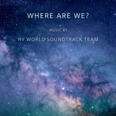 دانلود آهنگ جدید Hy World Soundtrack Team Where Are We