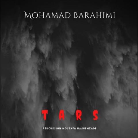دانلود آهنگ جدید محمد براهیمی ترس