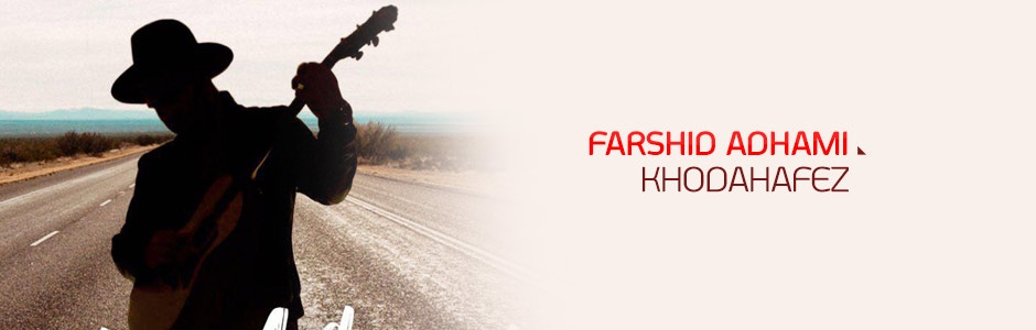 Farshid Adhami - Khodahafez