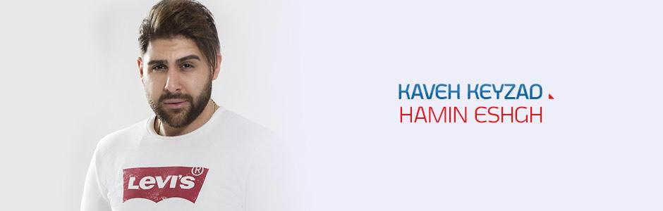 Kaveh Keyzad - Hamin Eshgh