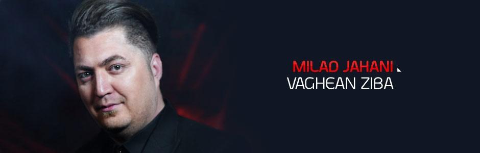Milad Jahani - Vaghean Ziba