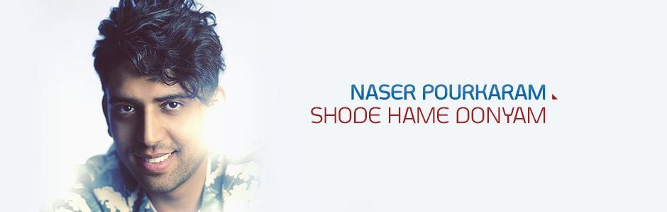Naser Pourkaram - Shode Hame Donyam